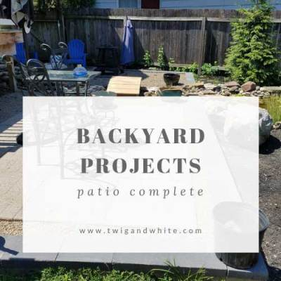 Backyard Projects – Patio Complete