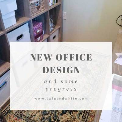 New Office – Design Plan and Progress