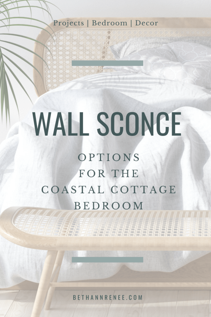 wall sconce options for the coastal cottage bedroom