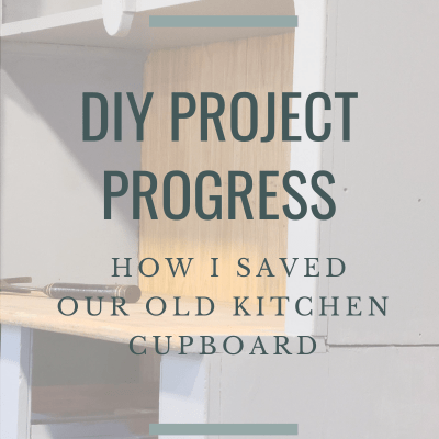 DIY Project Progress:  How I Salvaged this Antique Cupboard