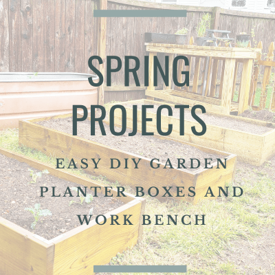 Easy DIY Garden Planter Boxes and a New Gardening Table