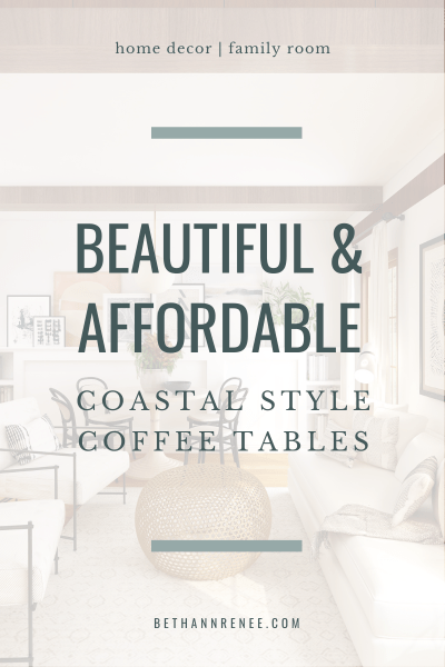beautiful and affordable coastal style coffee tables