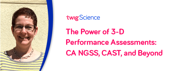 The Power of 3-D Performance Assessments - Top 5 takeaways: