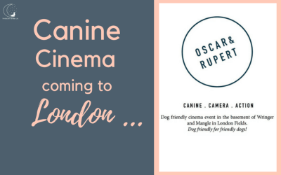 Upcoming Event – Dog Friendly Cinema!!