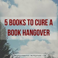 5 Books To Cure A Book Hangover