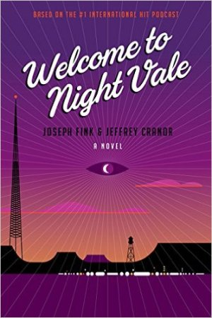 Welcome to Night Vale: A Novel book cover