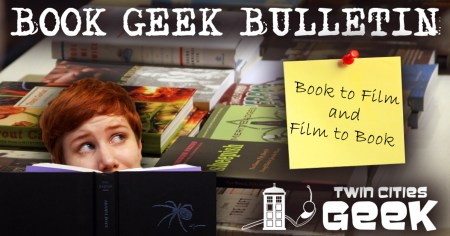 Book Geek Bulletin header for 11-15-2015: Book to Film and Film to Book