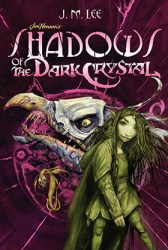 Shadows of the Dark Crystal cover