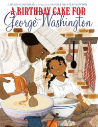 A Birthday Cake for George Washington cover, featuring slave Hercules and his daughter, Delia, making a cake