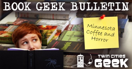 "Book Geek Bulletin Logo with title: ""Minnesota Coffee and Horror"""
