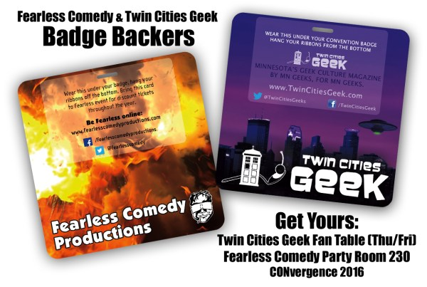 Fearless comedy and Twin Cities geek badge backers