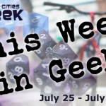 This Week in Geek (07/25/16-07/31/16)