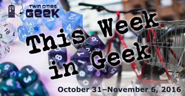 This Week in Geek headers for the week of October 31, 2016