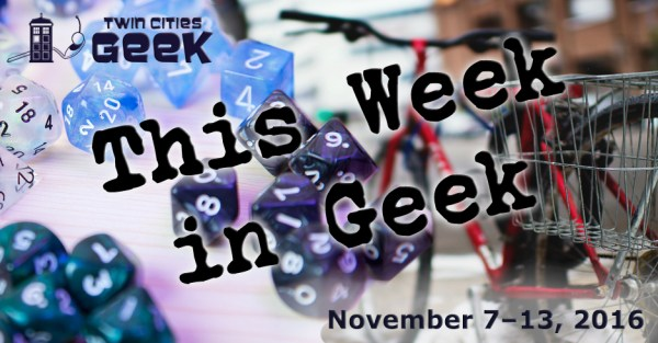 This Week in Geek header for the week of November 7, 2016