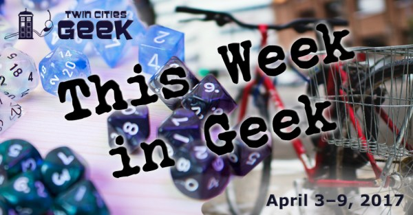 This Week in Geek header for April 3, 2017