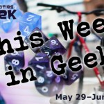 Header: This Week in Geek 5.29.17