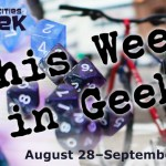 This Week in Geek Header 8/28