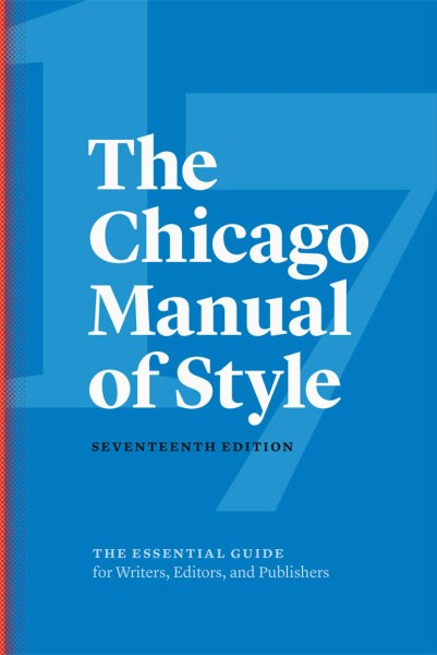 The Chicago Manual of Style, 17th edition.