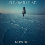 Album cover for Elephant Fire's Natural Heart album.