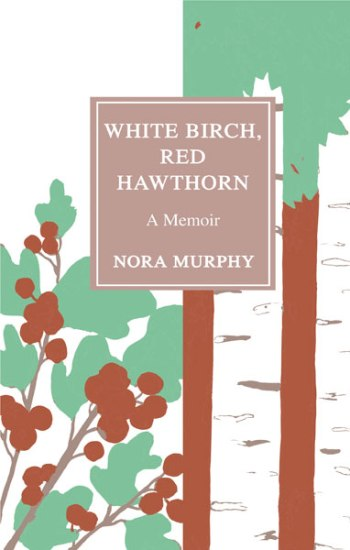 White Birch, Red Hawthorn cover