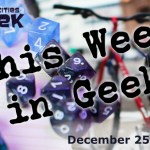 This Week in Geek 12-25