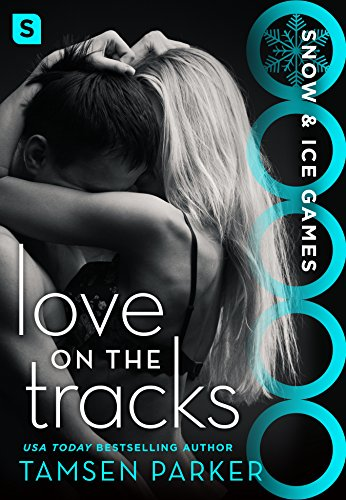 Love on the Tracks, by Tamsen Parker
