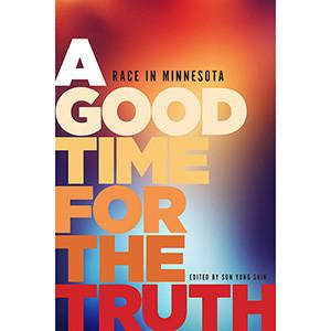 The book cover shows the title text corresponding to different skin colors over a blurry image of the state of Minnesota.