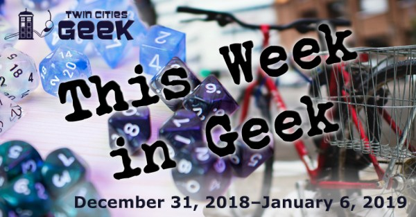 This Week in Geek, 12/31/18