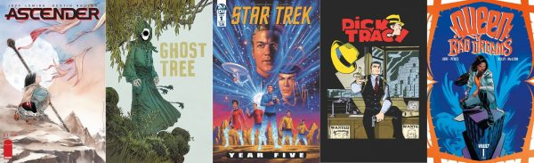 Covers of Ascender, Ghost Tree, Star Trek: Year Five, Dick Tracy, and Queen of Bad Dreams comics
