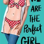 cover of We Are the Perfect Girl by Ariel Kaplan