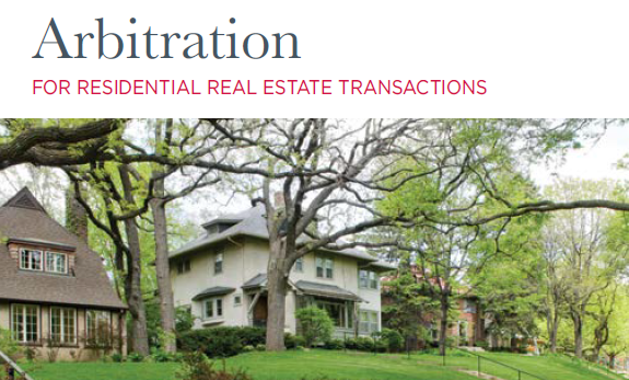 Arbitration in Residential Real Estate Transactions