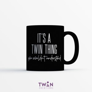 It's A Twin Thing Mug Black