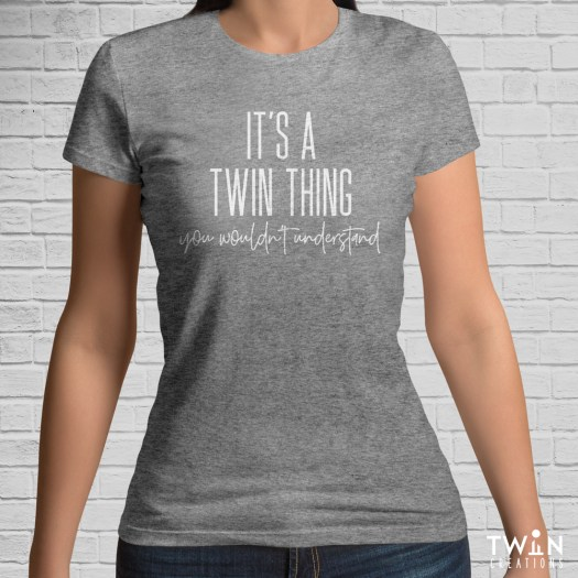 It's A Twin Thing T-Shirt Athletic