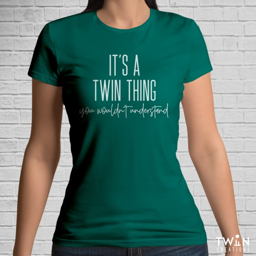 It's A Twin Thing T-Shirt Green