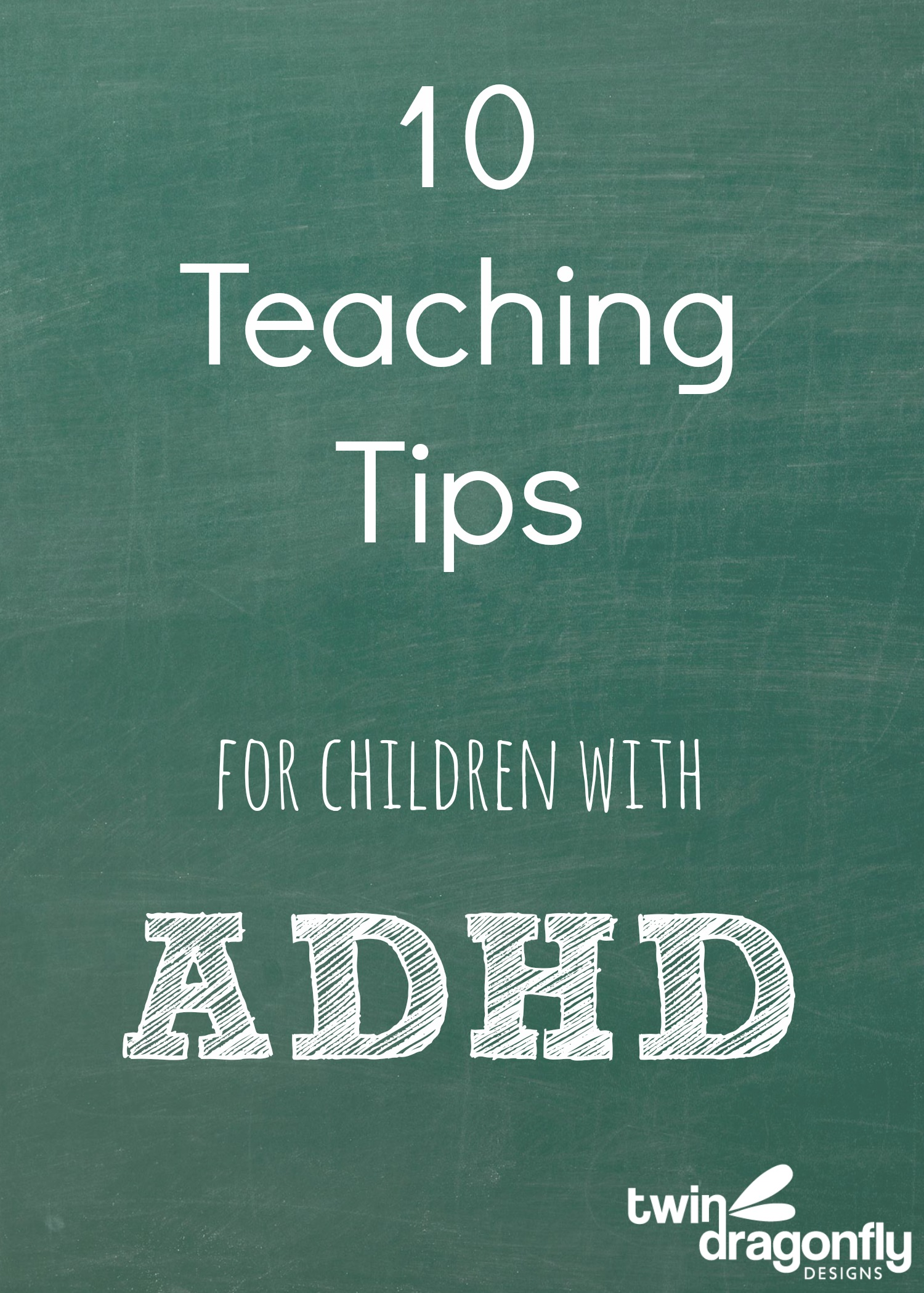Understanding Adhd And Ten Teaching Tips Dragonfly Designs
