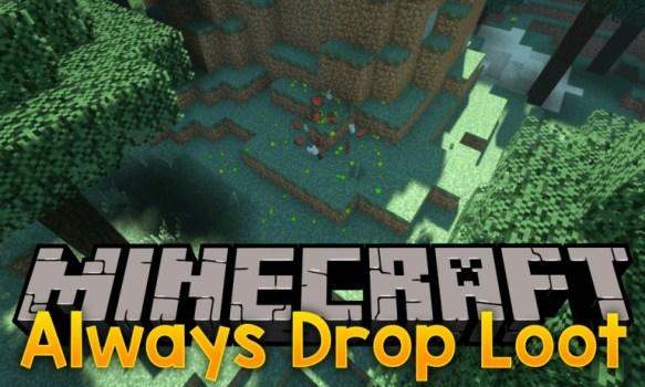 Always Drop Loot