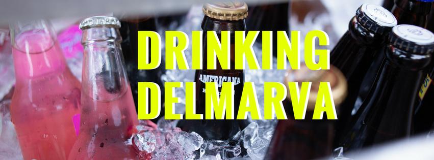 Coastal Cuisine Catch Up: Drinking Delmarva