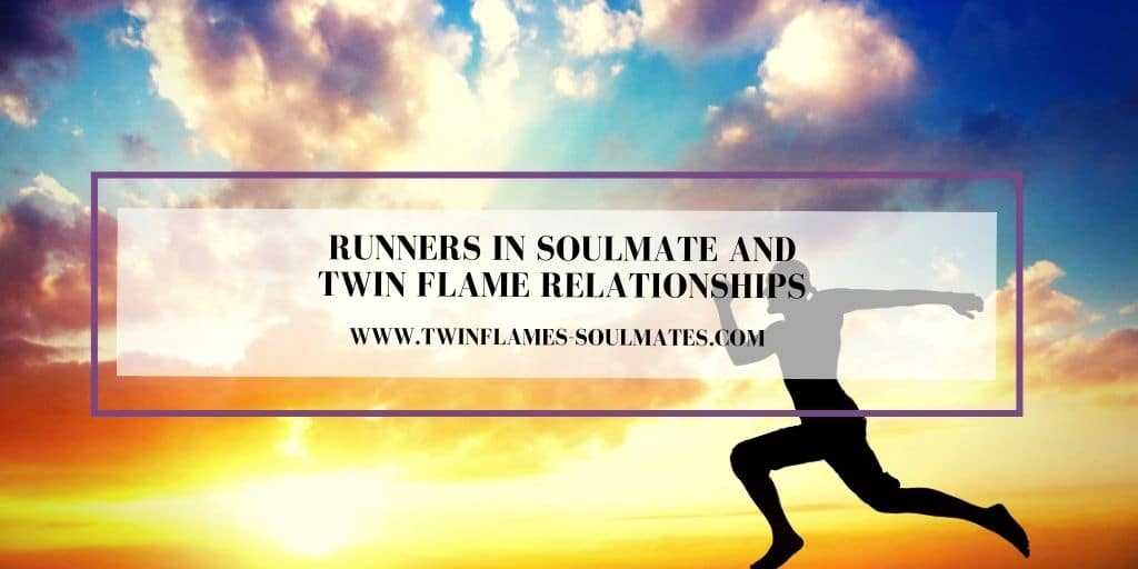 Runners in Soulmate and Twin Flame Relationships
