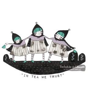 in tea we trust