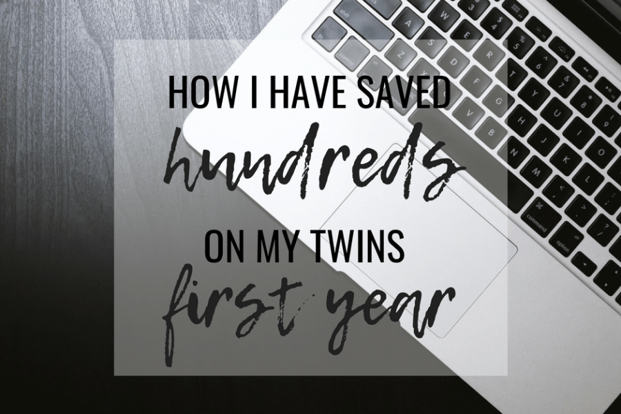 How I have saved hundreds on my twins first year, and you can too!