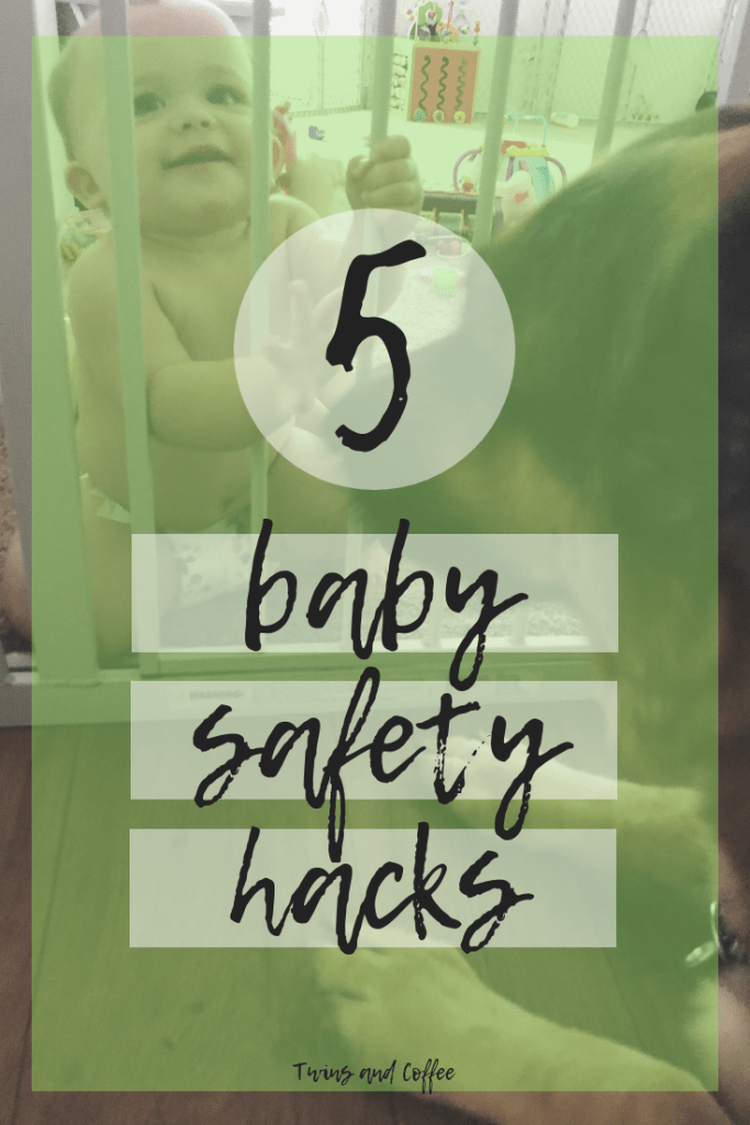 celebrating baby safety month with a list of five baby safety hacks for new moms of newborns, infants and multiples.