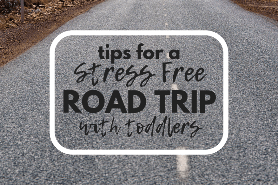 Road trips with toddlers can be hard. Check out my tips and hacks for a stress free road trip with young toddlers and babies. Perfect for the long holiday car rides.