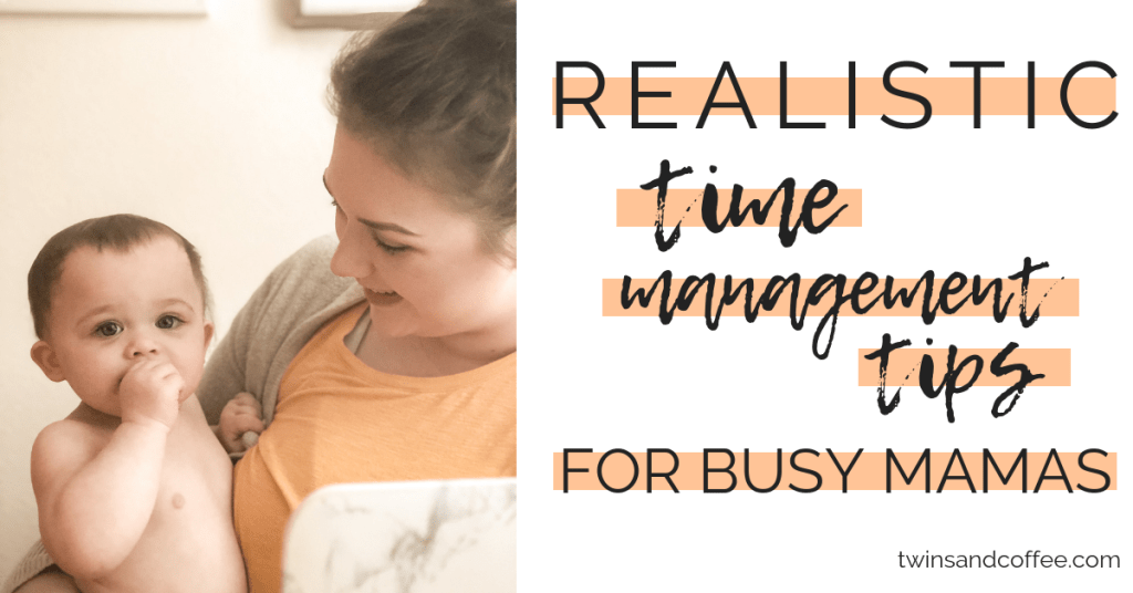 Realistic time management tips for moms. My tops tips for productivity as a SAHM with a free printable email course. Don't miss these killer time management tips for moms.