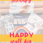 how to build a diy happy wall in your home to help your mental health without therapy