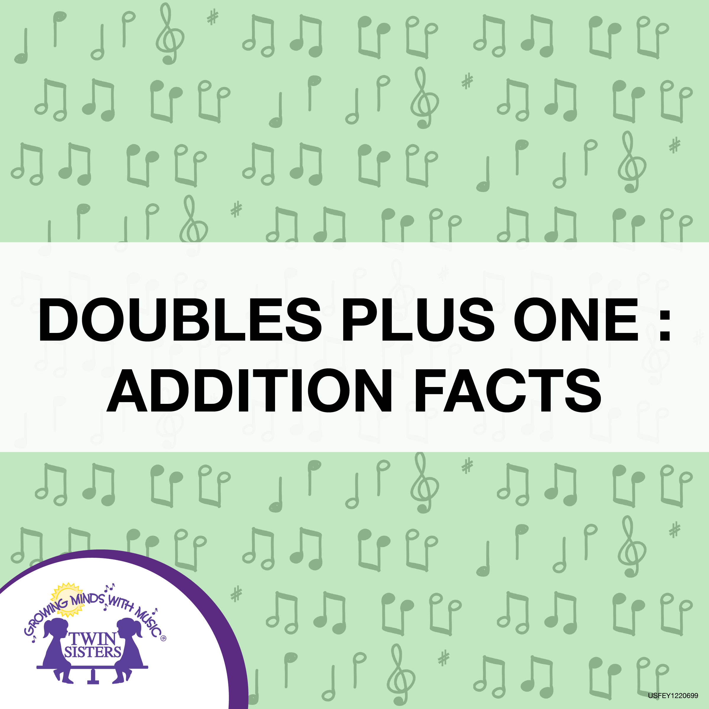 Doubles Plus One Addition Facts