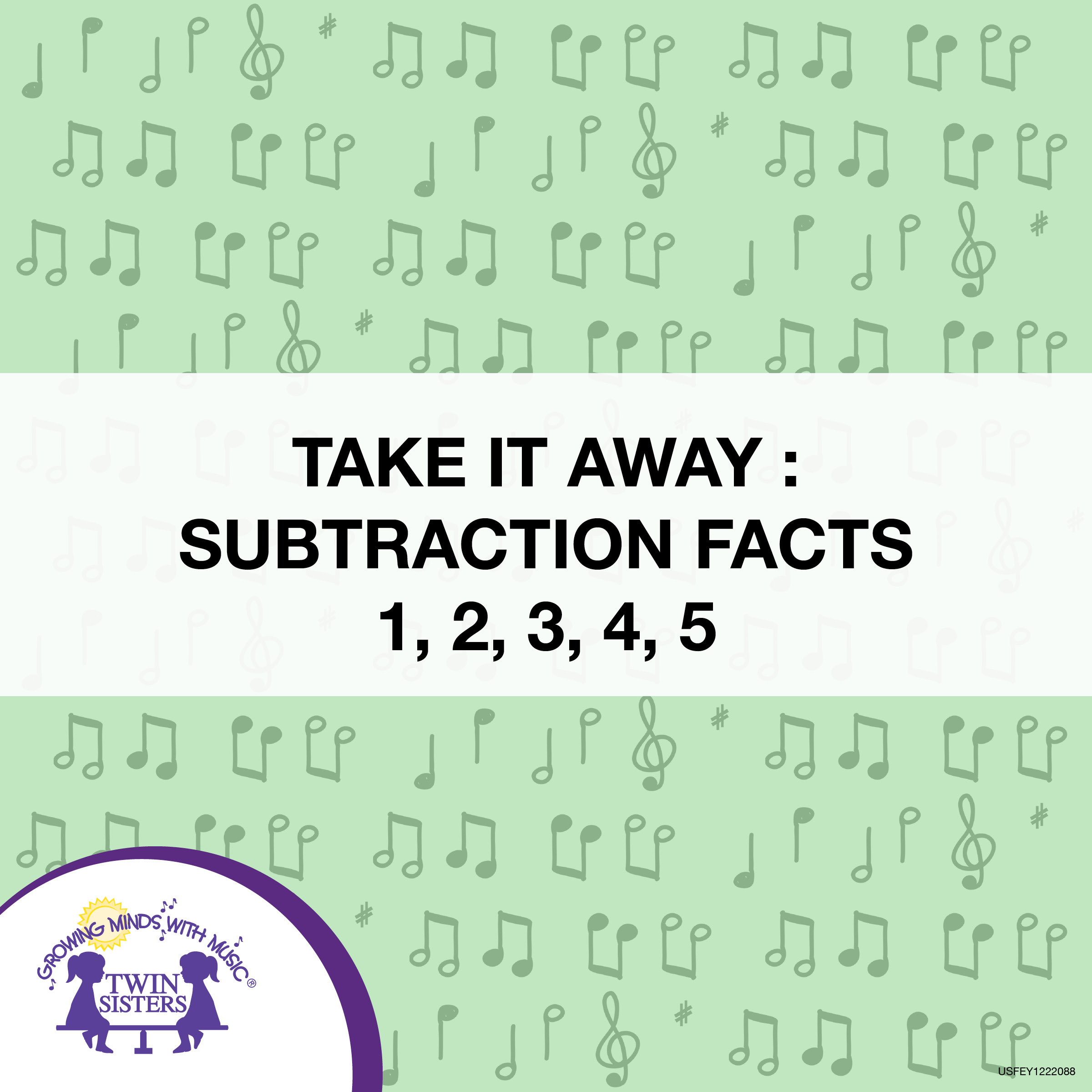 Take It Away Subtraction Facts 1 2 3 4 5
