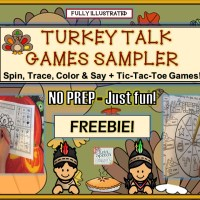 Turkey Talk Games Sampler: Spin, Trace, Color & Say + Tic-Tac-Toe Games!  No Prep – Just Fun!