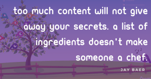 Too much content - Jay Baer