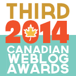 2014 Canadian Weblog Awards -3rd Place
