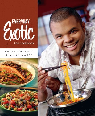 Everyday Exotic: The Cookbook
